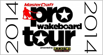 2014 Pro Wakeboard Tour Schedule